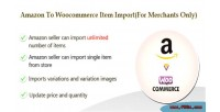 Amazon to woocommerce item import for only merchants