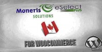 Ca moneris eselectplus woocommerce for gateway