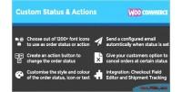 Custom woocommerce actions status order