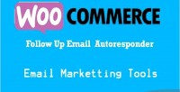 Followup woocommerce autoresponder marketing email