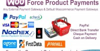 Force woocommerce product payments