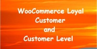 Loyal woocommerce customer label customer and