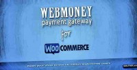 Payment webmoney woocommerce for gateway