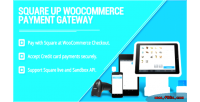 Square woocommerce gateway payment up