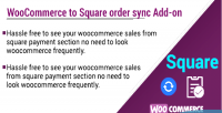 To woocommerce square on order add sync