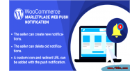 Woocommerce wordpress marketplace notification push web