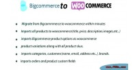Woommerce bigcommerce migration