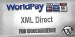 Xml worldpay direct woocommerce for gateway