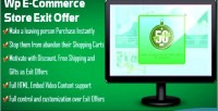 Offer exit ecommerce wp for