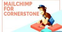 For mailchimp cornerstone