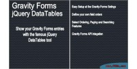 Forms gravity jquery datatable