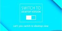 To switch desktop version