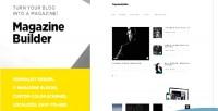 Builder magazine turn your blog into theme a theme magazine