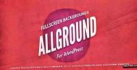 Fullscreen allground wordpress for backgrounds
