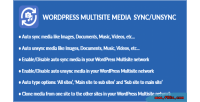 Multisite wordpress unsync sync media