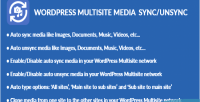 Multisite wordpress unsync sync media