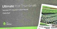 Post ultimate plugin wordpress thumbnails
