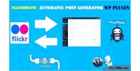 Automatic flickomatic post generator & auto flickr poster wordpress for plugin