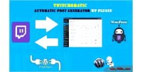 Automatic twitchomatic post generator & auto twitch poster wordpres for plugin