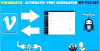 Automatic vimeomatic post generator & auto vimeo poster wordpress for plugin