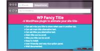 Fancy wp title plugin
