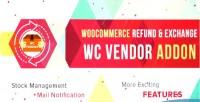 Refund woocommerce & addon exchange vendor wc