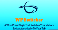 Switcher get visitors back tab your to switcher
