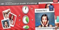 Bulk scheduled posting wordpress for plugin