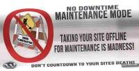 Downtime no maintenance mode