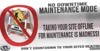 Downtime no maintenance mode