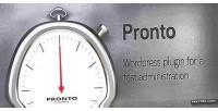 Fast pronto wordpress administration
