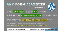 Form any plugin wordpress ajaxifier