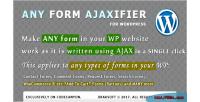 Form any plugin wordpress ajaxifier