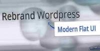 Rebrand wordpress admin theme ui flat modern